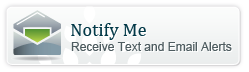 Notify Me - Receive Text and Email Alerts